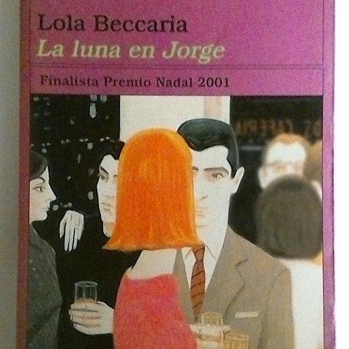 La Luna en Jorge (Lola Beccaria)