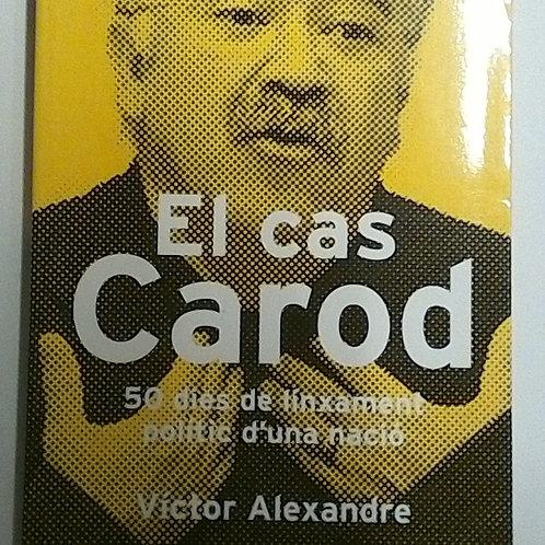 El cas Carod (Víctor Alexandre)
