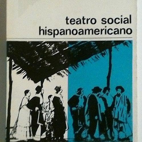 Teatro social hispanoamericano (Agustín del Saz)