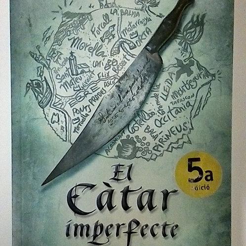 El Càtar imperfecte ( Víctor Amela )