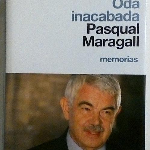 Oda Inacabada Pascual Maragall (Memorias)
