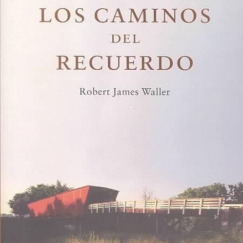 Los caminos del recuerdo (Robert James Waller)