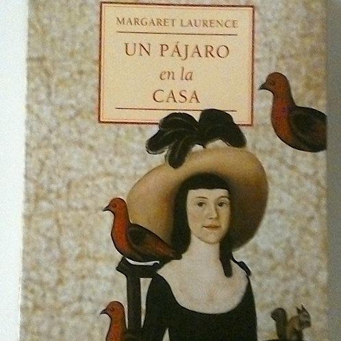 Un pájaro en la casa (Margaret Laurence)