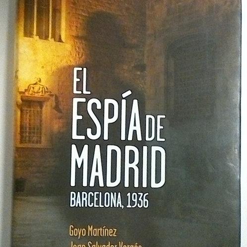 El espía de Madrid (Goyo Martínez)