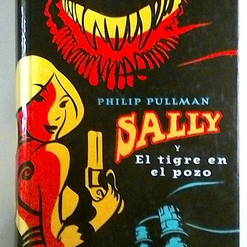Sally y el tigre en el pozo (Philip Pullman)
