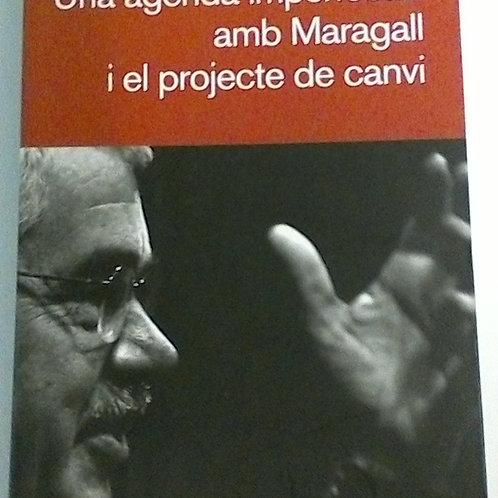 Una agenda imperfecta:amb Maragall i els projecte de canvi