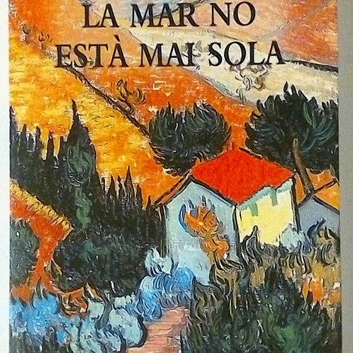 La mar no està mai sola (Robert Saladrigas)