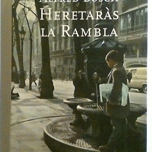 Hereyaràs La Rambla (Aldred Boch)
