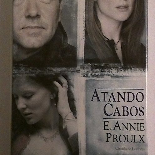 Atando cabos (Annie Proulx)