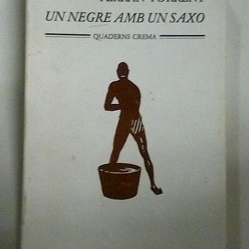 Un negre amb un saxo (Ferran Torrent)