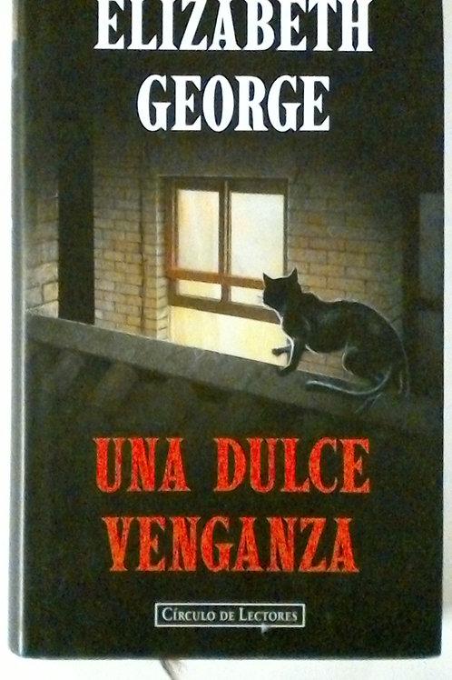 Una dulce Venganza (Elizabeth George)