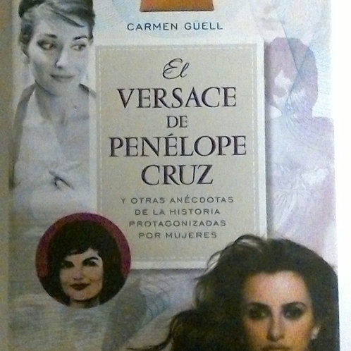 El versace de Penélope cruzn(Carmen Güell)