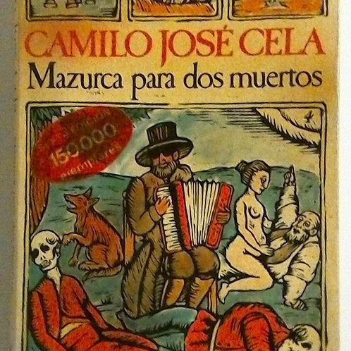 Mazurca para dos muertos (Camilo José Cela)
