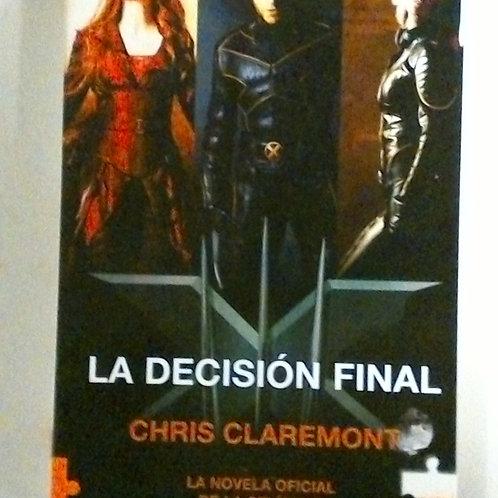 La decisión final (Chris Claremont)