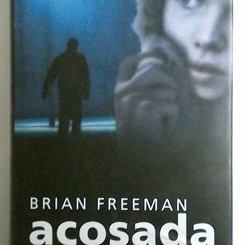 Acosada (Brian Freeman)