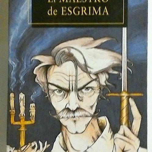 El maestro de Esgrima (Arturo Pérez Reverte)