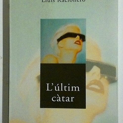 L'últim Càtar (Lluís Racionero)