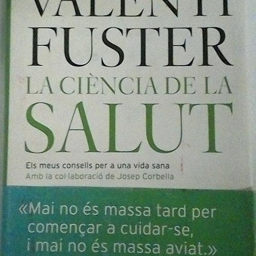 La ciència de la salut (Valentí Fuster)