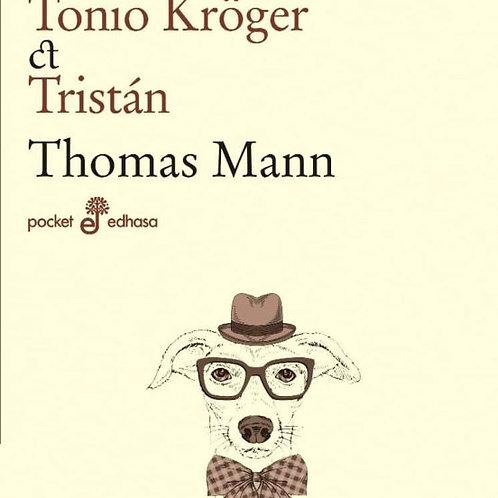 Señor y Perro & Tonio Kröguer & Tristán (Thomas Mann)