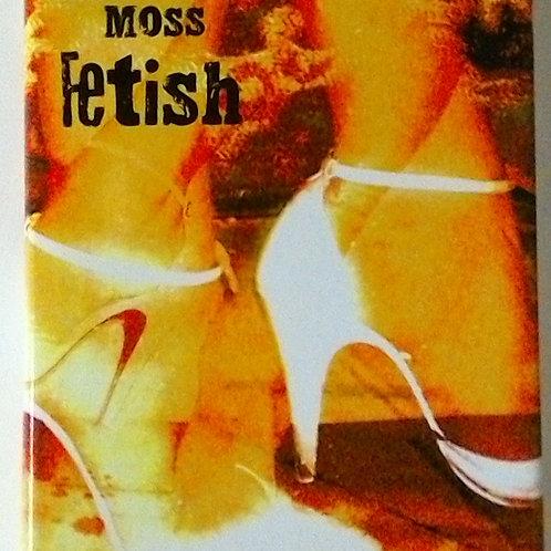 Fetish (Tara Moss)