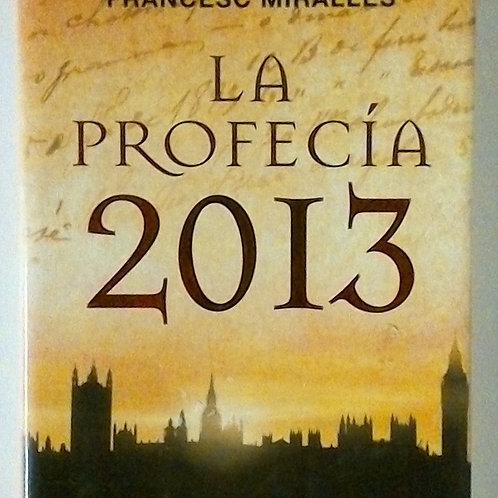 La profecía 2013 (Francesc Millares)