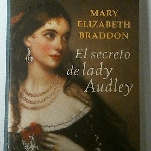 El secreto de lady Audley (Mary Elizabeth)