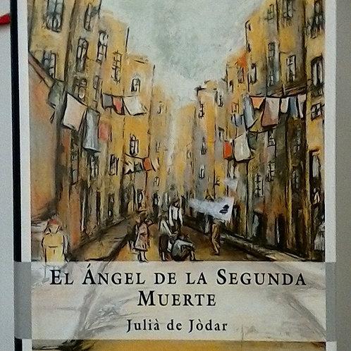 El ángel de la segunda muerte (julià de jòdar)