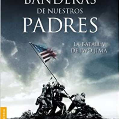 Banderas de nuestros padres (James Bradley, Ron Powers)