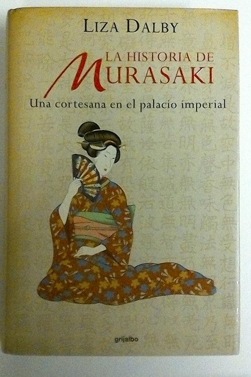 La historia de Murasaki (Liza Dalby)