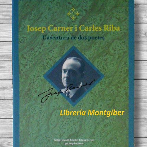 L'aventura de dos poetes (Josep Carner i Carles Riba)