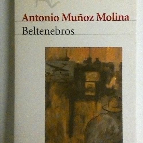 Beltenebros (Antonio Muñoz Molina)