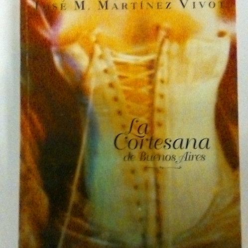 La coresana de Buenos Aires (José M. Martínez Vivot)
