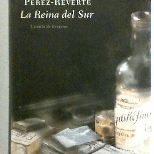 La reina del sur (Arturo Pérez Reverte)