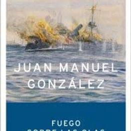 Fuego sobre las olas (Juan Manuel Gónzalez)