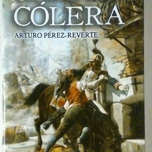 Un día de cólera (Arturo perez reverte)