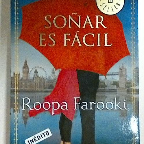 Soñar es Fácil (Roopa Farooki)