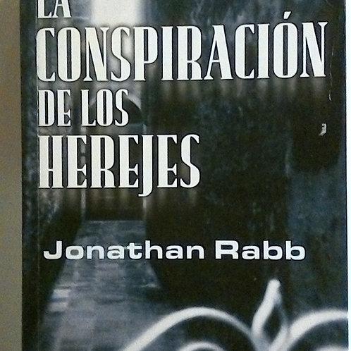 La conspiración de los herejes (Jonathan Rabb)