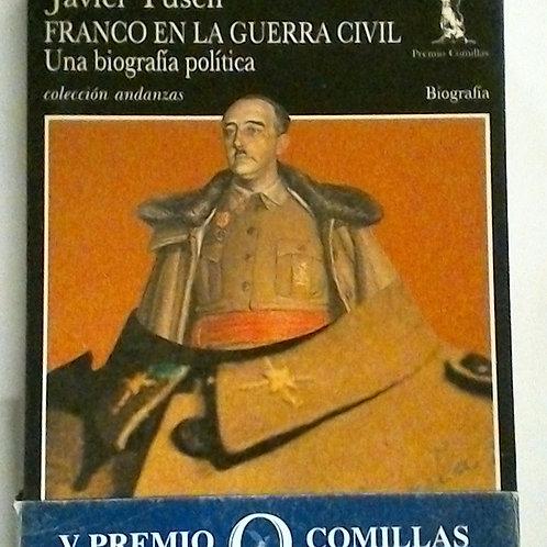 FRANCO EN LA GERRA CIVIL ( Javier Tusell )