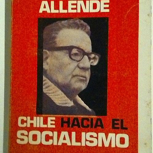 Salvador Allende (Chile hacia el socialismo)
