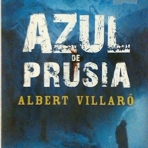 Azul de Prusia (Albert Villaró)