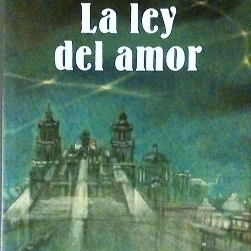 La ley del Amor (Laura Esquivel)
