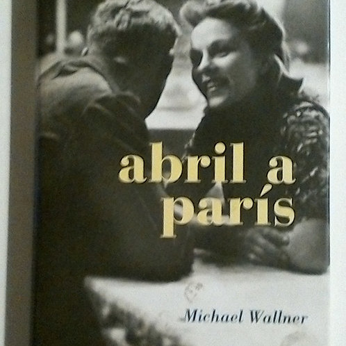 Abril a París (Michael Wallner)