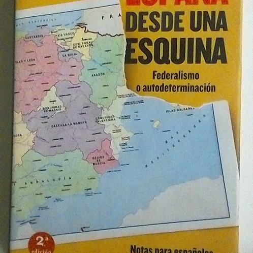 España desde una esquina (J.J López Burniol)