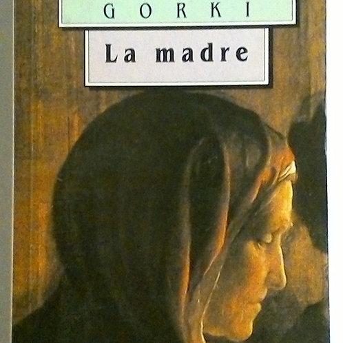 La Madre (Maximo Gorki)