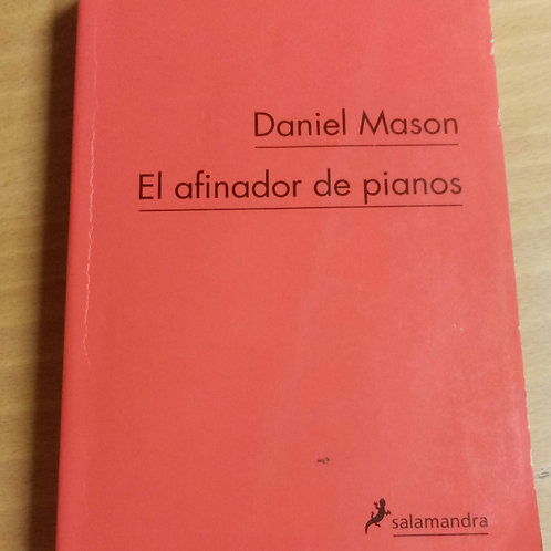 El afinador de pianos (Daniel Mason)