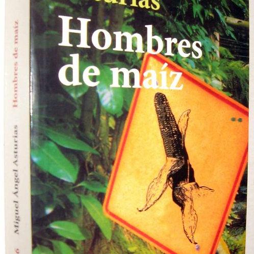 Hombres de maiz (Miguel Angel Asturias)