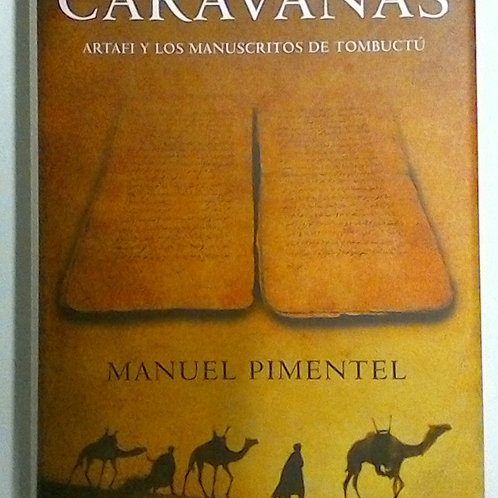La Ruta de las Caravanas (Manuel Pimentel)