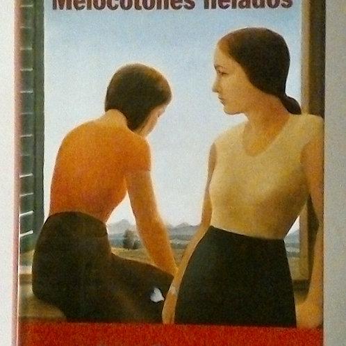 Melocotones Helados (Espido Freire)