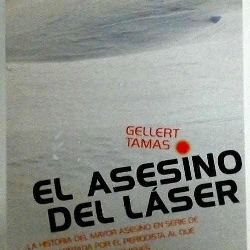 El asesino del láser (Gellert Tamas)