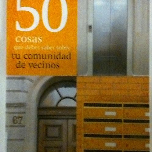 50 Cosas que debes saber sobre tu comunidad de vecinos (Rafael González Tausz)